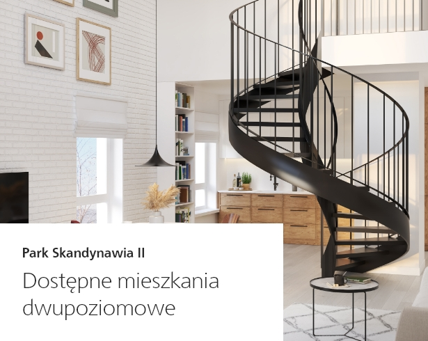 Dostępne mieszkania dwupoziomowe - Oferty specjalne Skanska